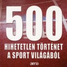 500-hihetetlen